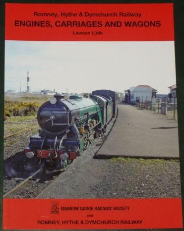 Engines, Carriages and Wagons of the Romney, Hythe and Dymchurch Railway, by Lawson Little